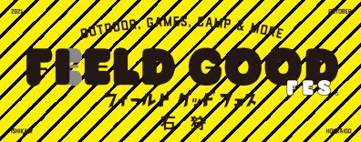 Feeld Good Fes  10/2・10/3 開催!!!